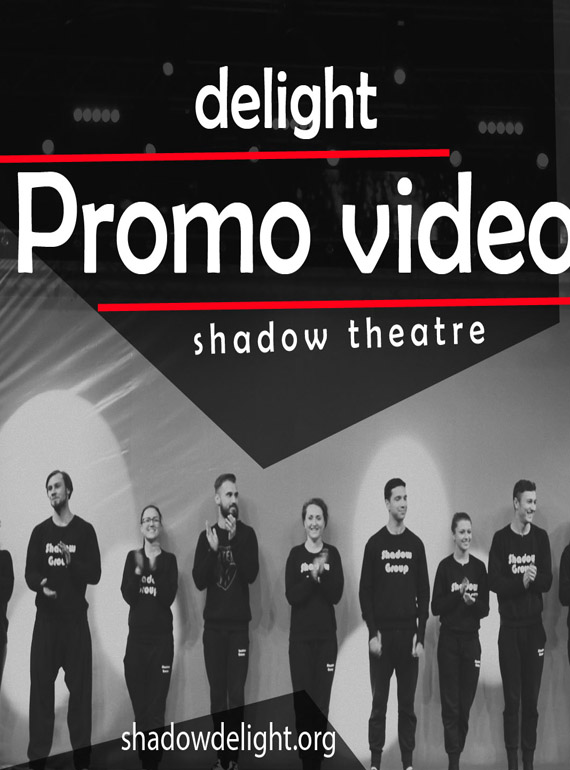 Shadow theatre Delight - Promo video